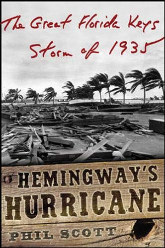 9780071453325: Hemingway's Hurricane: The Great Florida Keys Storm of 1935