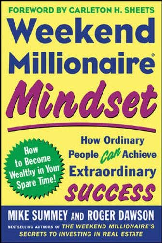 9780071453356: Weekend Millionaire Mindset: How Ordinary People Can Achieve Extraordinary Success
