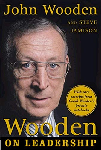 Wooden on Leadership: How to Create a Winning Organization (0071453393) by John Wooden