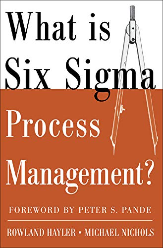 9780071453417: What is Six Sigma Process Management? (Business Books)