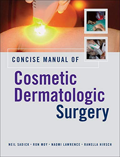 9780071453660: Concise Manual of Cosmetic Dermatologic Surgery