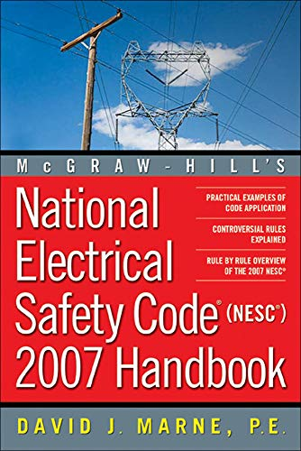 9780071453677: National Electrical Safety Code 2007 Handbook (Mcgraw Hill's National Electrical Safety Code Handbook)