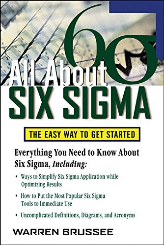 9780071453721: All About Six Sigma: The Easy Way to Get Started (All About Series)