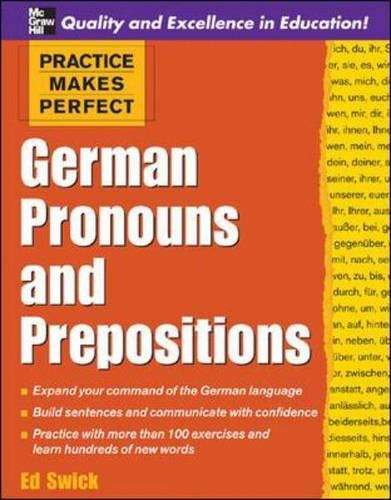 9780071453929: Practice Makes Perfect: German Pronouns and Prepositions (Practice Makes Perfect Series)