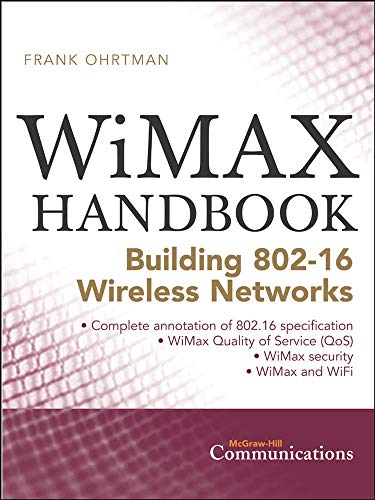 9780071454018: WiMAX Handbook: Building 802.16 Networks (McGraw-Hill Communications)