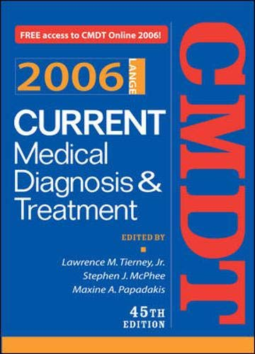 9780071454100: Current Medical Diagnosis & Treatment, 2006 (Current Medical Diagnosis and Treatment)