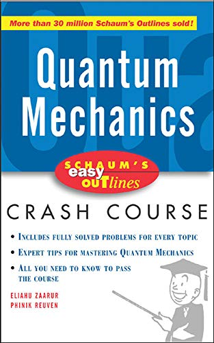 9780071455336: Schaum's Easy Outline of Quantum Mechanics: Based on Schaum's Outline of Theory and Problems of Quantum Mechanics (Schaum's Easy Outlines)