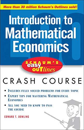 Introduction to Mathematical Economics: Edward T. Dowling
