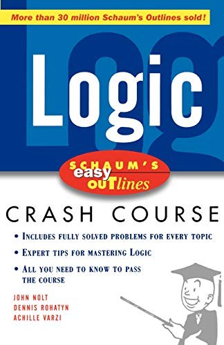 9780071455350: Schaum's Easy Outline of Logic: Based on Schaum's Outline of Theory and Problems of Logic (Schaum's Easy Outlines)