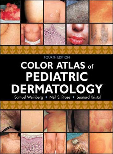 9780071455435: Color Atlas of Pediatric Dermatology: Fourth Edition