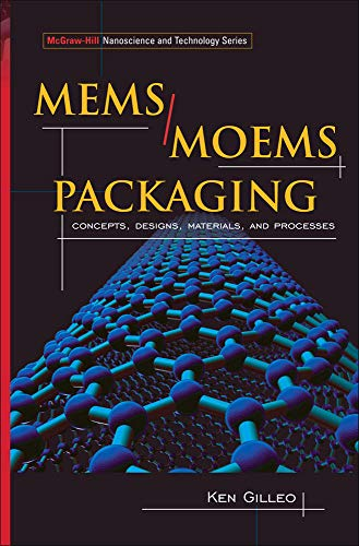 9780071455565: MEMS/MOEM Packaging: Concepts, Designs, Materials and Processes (Nanoscience and Technology)