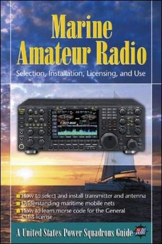 9780071456296: Marine Amateur Radio: Selection, Installation, Licensing, and Use