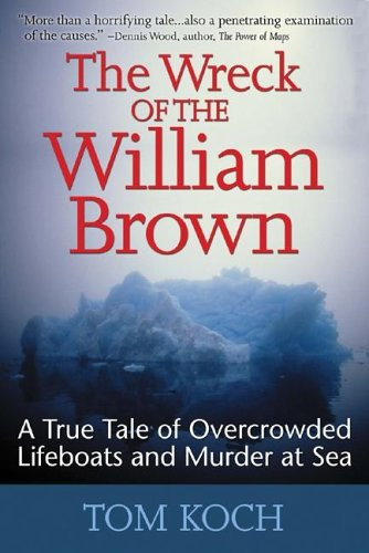 9780071456319: The Wreck of the William Brown: A True Tale of Overcrowded Lifeboats and Murder at Sea