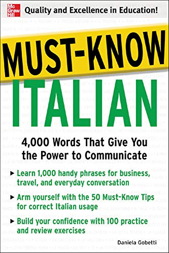 9780071456456: Must-Know Italian: 4,000 Words That Give You the Power to Communicate