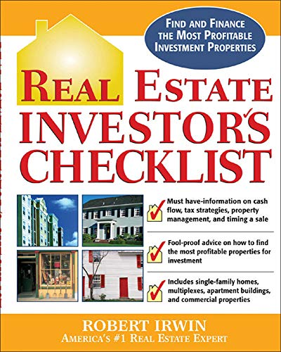 9780071456463: Real Estate Investor's Checklist: Everything You Need to Know to Find and Finance the Most Profitable Investment Properties
