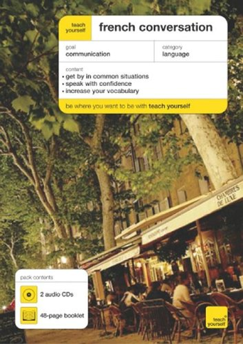 9780071456524: Teach Yourself French Conversation (3CDs + Guide) (Teach Yourself: Language)