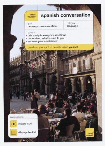 9780071456548: Teach Yourself Spanish Conversation (3CDs + Guide) (Teach Yourself Language)