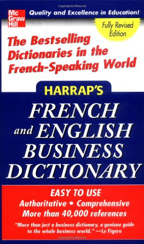 Harrap's French and English Business Dictionary (Harrap's Dictionaries) (0071456643) by Harrap's