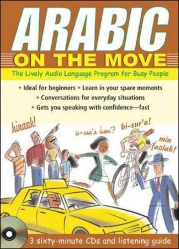 9780071456746: Arabic On The Move( 3CDs + Guide) (LANGUAGE ON THE MOVE)