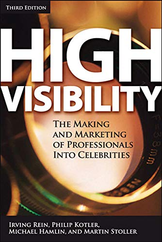 9780071456807: High Visibility, Third Edition: Transforming Your Personal and Professional Brand