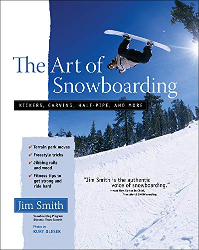 9780071456883: The Art of Snowboarding: Kickers, Carving, Half-Pipe, and More (International Marine-RMP)