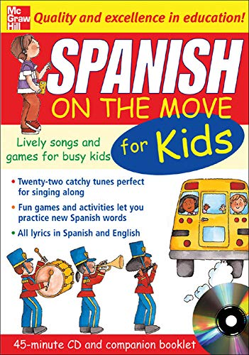 9780071456890: Spanish On The Move For Kids (1CD + Guide): Lively Songs and Games for Busy Kids