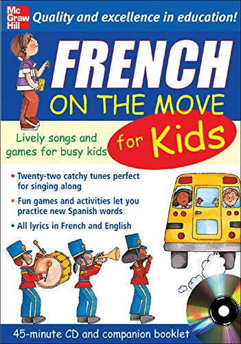 9780071456920: French On The Move For Kids (1CD + Guide) (On the Move S)