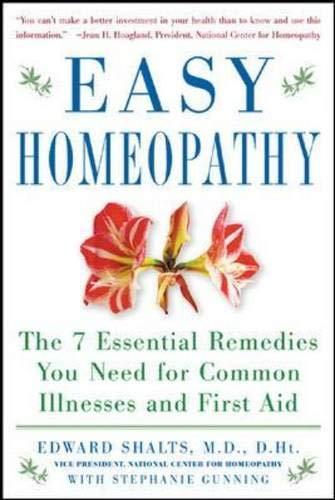 9780071457583: Easy Homeopathy: The 7 Essential Remedies You Need for Common Illness and First Aid