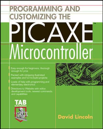 9780071457651: Programming and Customizing the PICAXE Microcontroller (McGraw-Hill Programming and Customizing)