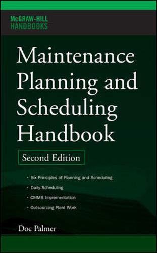 9780071457668: Maintenance Planning and Scheduling Handbook (McGraw-Hill Handbooks)