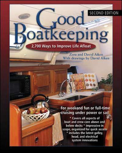 9780071457736: Good Boatkeeping: 2,700 Ways to Improve Life Afloat