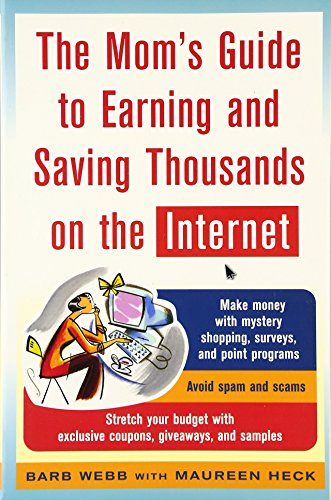 9780071457767: The Mom's Guide to Earning and Saving Thousands on the Internet (Mom's Guide to Earning & Saving Thousands on the Internet)