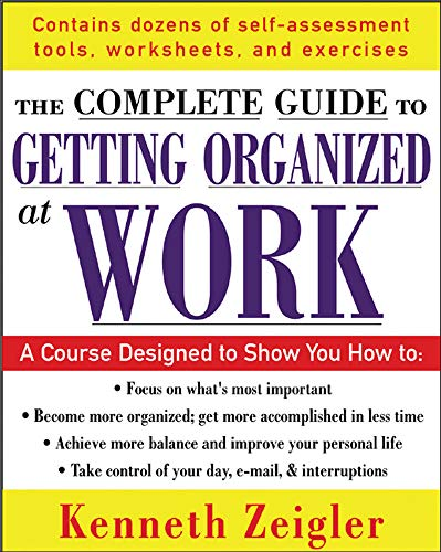 9780071457798: Getting Organized at Work: 24 Lessons to Set Goals, Establish Priorities, and Manage Your Time (The McGraw-Hill Professional Education Series)