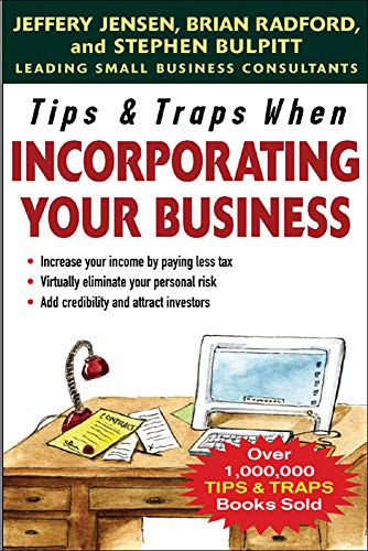 9780071457866: Tips & Traps When Incorporating Your Business (Tips and Traps)