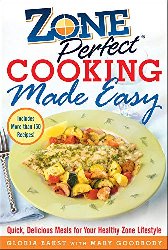 9780071457903: ZonePerfect Cooking Made Easy: Quick, Delicious Meals for Your Healthy Zone Lifestyle