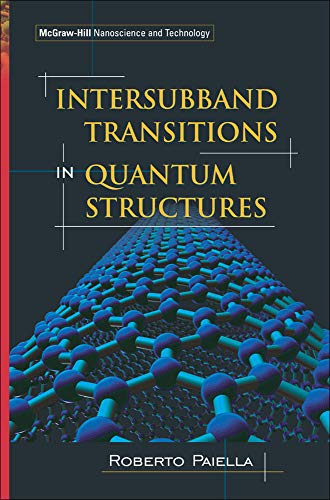 9780071457927: Intersubband Transitions In Quantum Structures (McGraw-Hill Nanoscience and Technology)