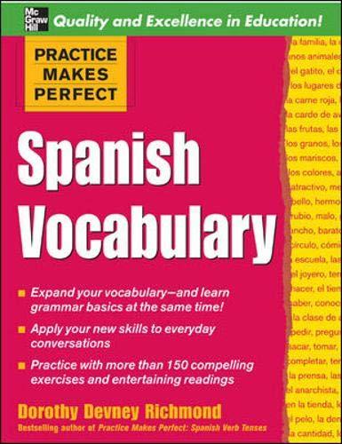 9780071458061: Practice Makes Perfect: Spanish Vocabulary (Practice Makes Perfect Series)