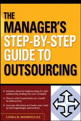 9780071458245: The Manager's Step-by-Step Guide to Outsourcing