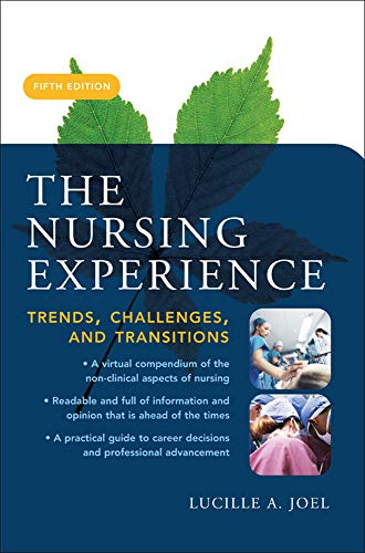 9780071458269: The Nursing Experience: Trends, Challenges, and Transitions, Fifth Edition (Nursing Experience (Kelly / Joel))