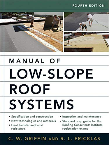 9780071458283: Manual of Low-Slope Roof Systems: Fourth Edition (P/L Custom Scoring Survey)