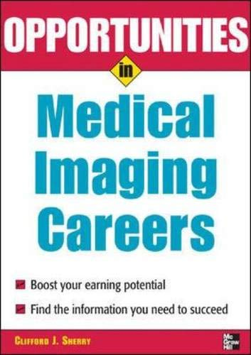 9780071458719: Opportunities in Medical Imaging Careers, revised edition (Opportunities In...Series)