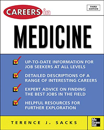 Careers in Medicine, 3rd ed. (Careers inâ ¦Series): Terence J. Sacks