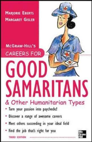 9780071458795: Careers for Good Samaritans and Other Humanitarian Types, 3rd edition (Careers For Series)