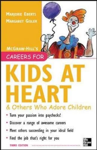 9780071458801: Careers for Kids at Heart and Others Who Adore Children, 3rd edition (Careers For Series)