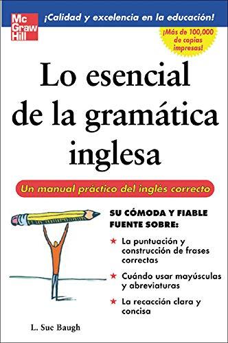 9780071458900: Lo esencial de la gramatica inglesa