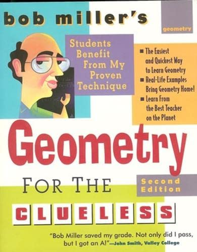 9780071459020: Bob Miller's Geometry for the Clueless, 2nd edition (Bob Miller's Clueless)