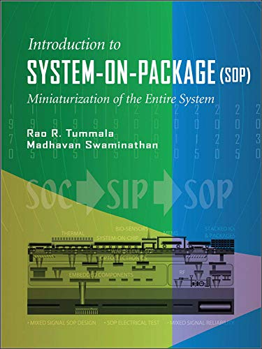 Introduction to System-on-Package (SOP): Tummala, Rao;Swaminathan, Madhavan