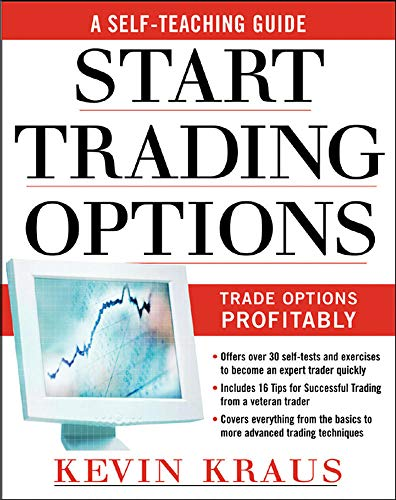 9780071459099: How to Start Trading Options: A Self-Teaching Guide for Trading Options Profitably
