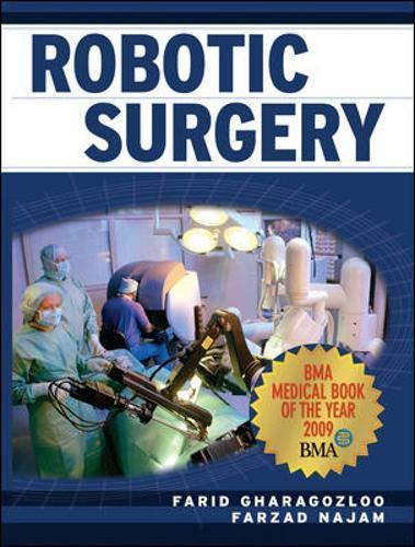 Robotic Surgery: Farid Gharagozloo ,Farzad Najam