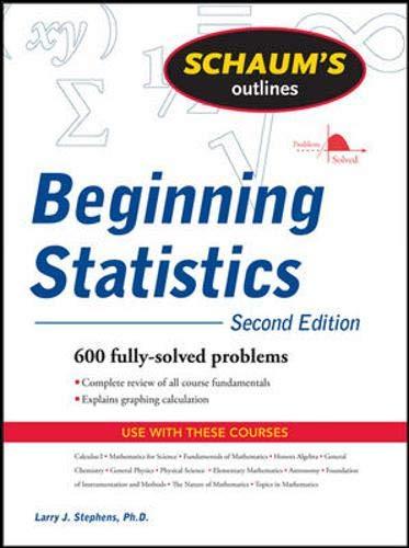 9780071459327: Schaum's Outline of Beginning Statistics, 2nd edition (Schaum's Outline Series)